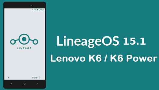 lineageos 15.1 for lenovo k6 power